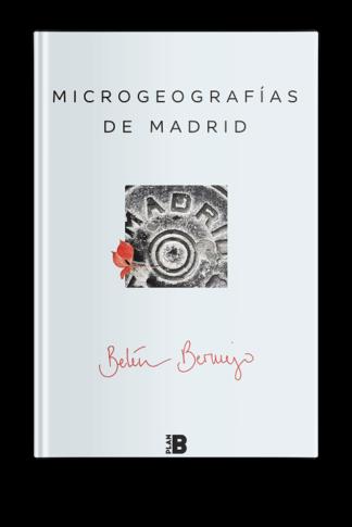 Microgeografías de Madrid - Belén Bermejo